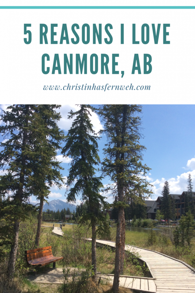 5 reasons I love Canmore, AB